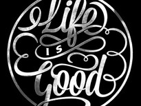 Life is Good T-Shirt Design by