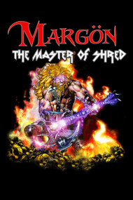 Margon: The Master of Shred